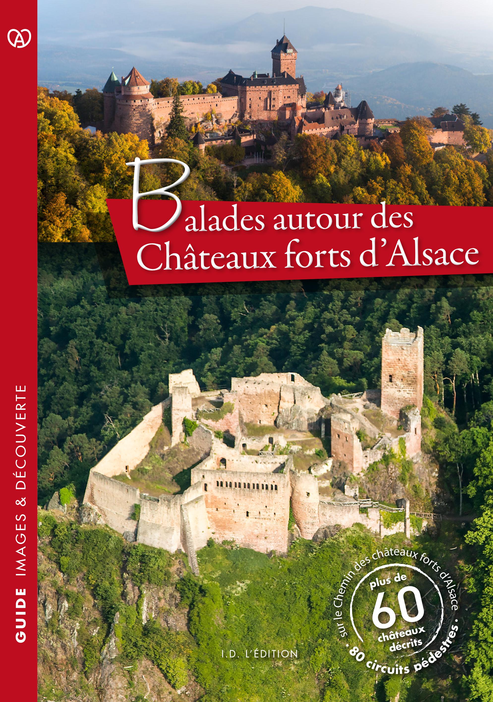 couv-GuideBALADES autiour des châteaux forts d'Alsace